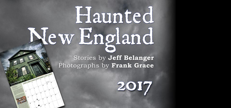 2017 Haunted New England Calendar