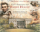 Who's Haunting the White House? The President's Mansion and the Ghosts Who Live There