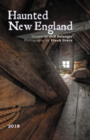 2018 Haunted New England Calendar by Jeff Belanger, photography by Frank Grace